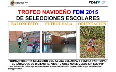 TROFEO NAVIDEÑO FDM DE SELECCIONES ESCOLARES 2015