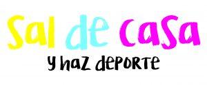 LOGO SAL DE CASA Y HAZ DEPORTE