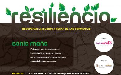 La Fundación Sanamente organiza Resiliencia: recuperar la ilusión a pesar de las tormentas