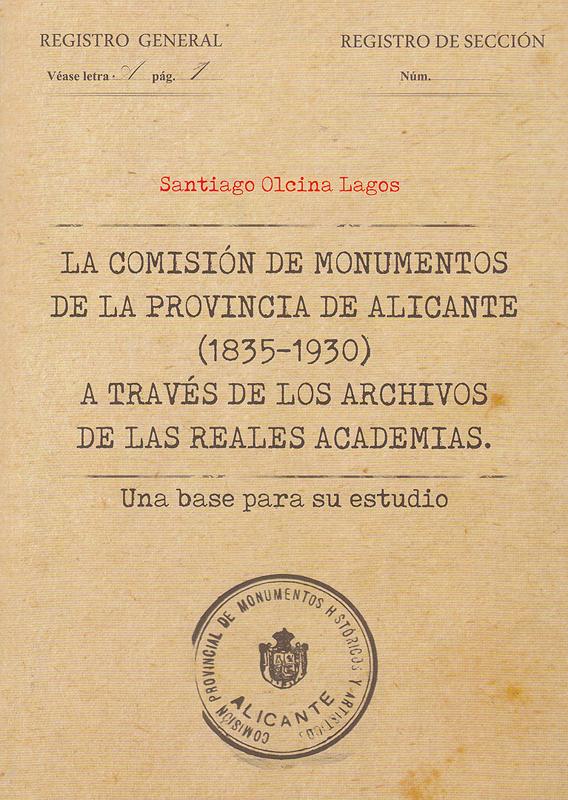 La Comisión de Monumentos de la provincia de Alicante (1835-1930)
