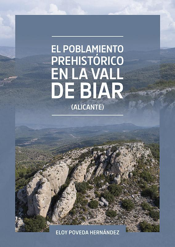 El poblamiento prehistórico en la Vall de Biar