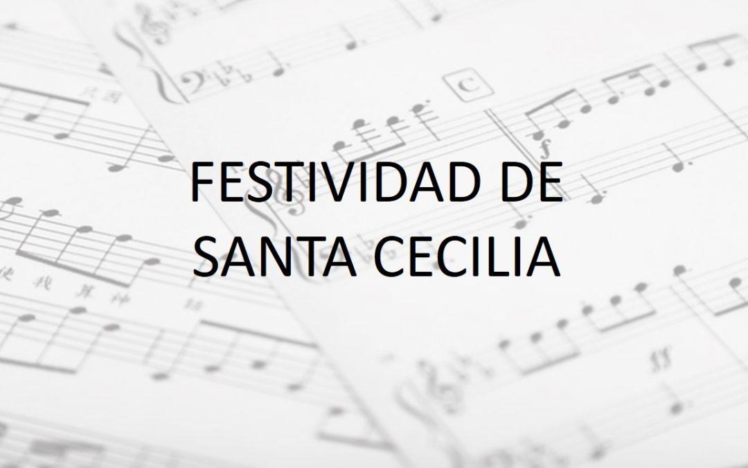 Viernes 22 de noviembre FESTIVIDAD DE SANTA CECILIA